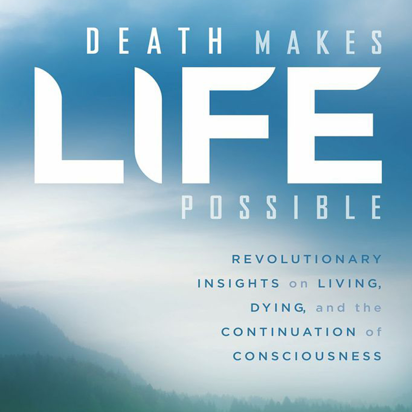 Death Makes Life Possible Podcast Series